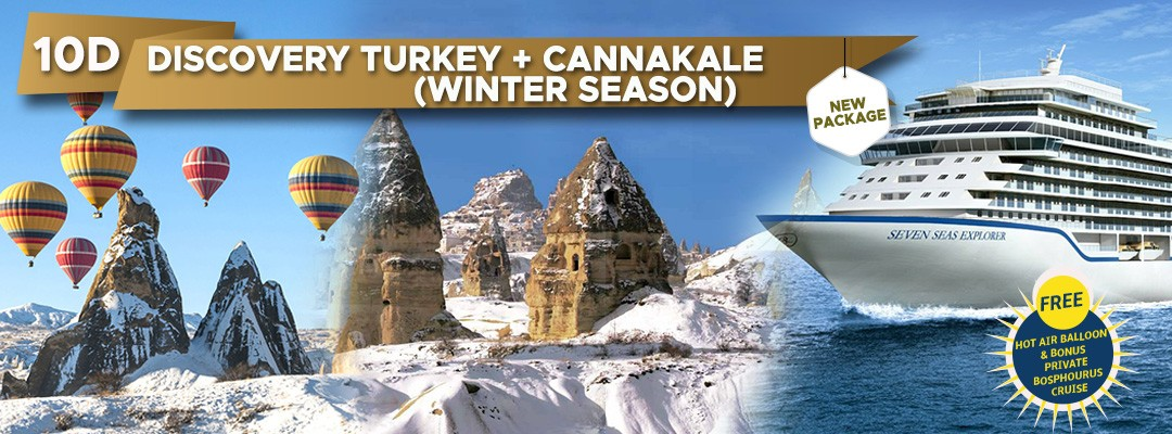 10 DAYS 07 NIGHTS DISCOVERY TURKEY ( WINTER SEASON ) 2018