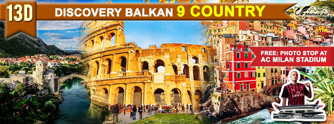 13 DAYS 10 NIGHTS DISCOVERY OF BALKAN