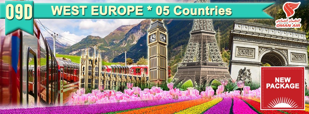 09 DAYS 07 NIGHTS DISCOVER WEST EUROPE * 05 Countries