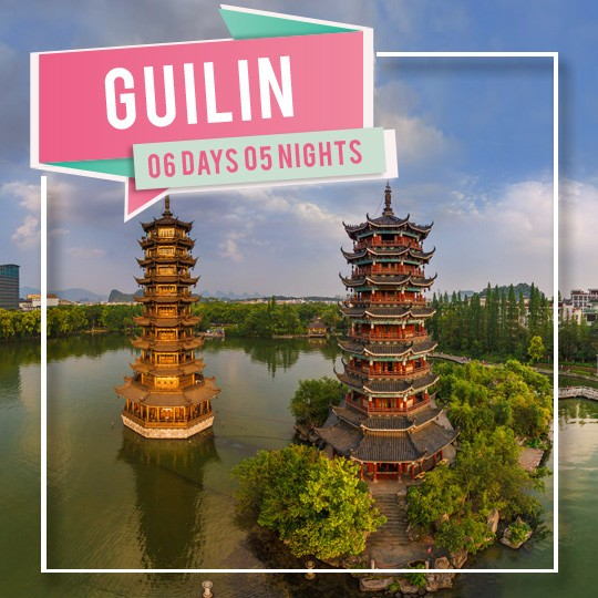 06 DAYS 05 NIGHTS GUILIN + YANGSHOU + GUANGZHOU