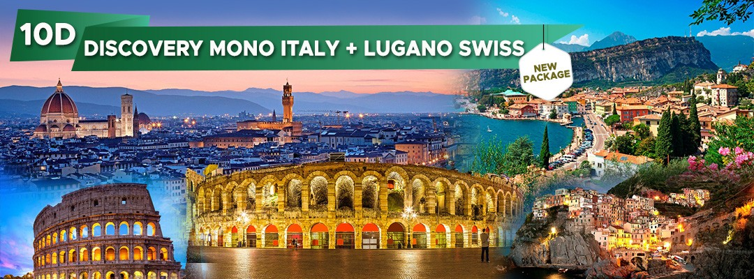 10 DAYS 07 NIGHTS MONO ITALY + LUGANO SWISS