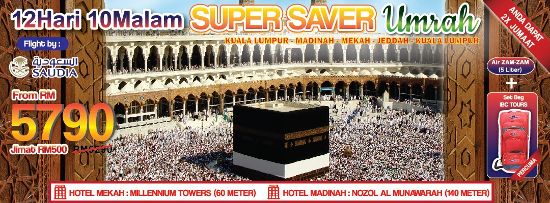 12 DAYS 10 NIGHTS SUPER SAVER UMRAH